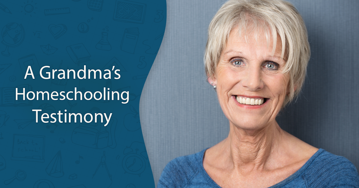 A Grandma's Testimony About Home Schooling